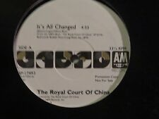 THE ROYAL COURT OF CHINA IT'S ALL CHANGED / SAME 12 IN SINGLE PROMO A&M N/M 1987