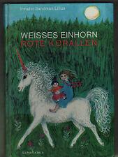 Irmelin Sandman Lilius: Weißes Einhorn rote Korallen, 1965 Kinderbuch gebunden