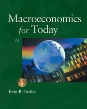 Macroeconomics For Today by Irvin B Tucker