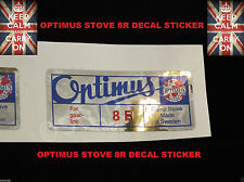 OPTIMUS STOVE 8R REPLACEMENT DECAL STICKER KEROSENE STOVE PRIMUS STOVE