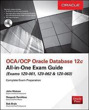 OCA/OCP Oracle Database 12c All-in-One Exam Guide Exams 1Z0-061, 1Z0-062, & 1Z0
