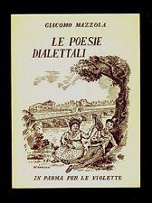 LE POESIE DIALETTALI  dialetto Parma Giacomo Mazzola Parma per le Violette 1971