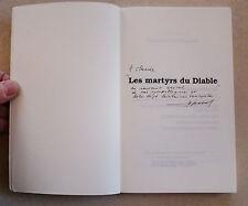 Les Martyrs du Diable Histoire Vécue Bernard FISCHBACH éd Ronald Hirlé DEDICACE