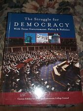 The Struggle for Democray with Texas Government: Policy & Politics for HCC Book