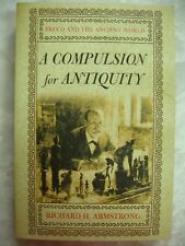 A Compulsion for Antiquity freud and the ancient world Richard H Armstrong pbb74