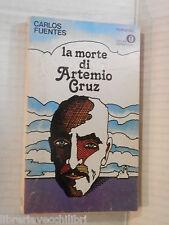 LA MORTE DI ARTEMIO CRUZ Carlos Fuentes Carmine Di Michele Mondadori 1978 libro