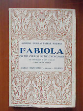 FABIOLA OR THE CHURCH OF THE CATACOMBS - Nicholas P. Wiseman - in inglese