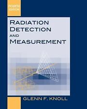Radiation Detection and Measurement 4E by Knoll