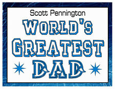 PERSONALIZED WORLDS GREATEST DAD MAGNET