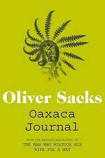 Oaxaca Journal BRAND NEW BOOK by Oliver Sacks (Paperback, 2012)