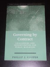 GOVERNING BY CONTRACT ~ Public Affairs and Policy Administration ~ by Cooper NEW