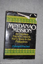 Mindanao Mission : Archbishop Patrick Cronin's Forty Years in the Philippines...
