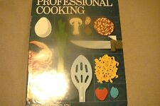 PROFESSIONAL COOKING College Student HC Book by WAYNE GISSLEN