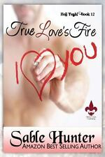 True Love's Fire by Sable Hunter (2014, Paperback)