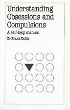 Understanding Obsessions and Compulsions (Overcoming common problems), Tallis, F