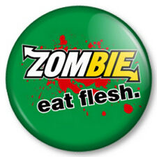 ZOMBIE EAT FLESH 25mm Pin Button Badge Subway parody walking dead dawn of funny