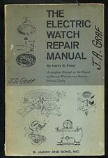 The Electric Watch Repair Manual