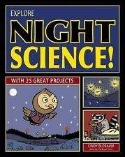 Explore Night Science! with 25 Great Projects by Cindy Blobaum Paperback NEW