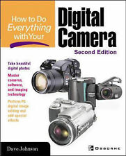 "How to Do Everything with Your Digital Camera 2/e, Dave Johnson, ""AS NEW"" Book"