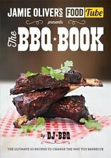 The BBQ Book - Jamie Olivers Food Tube