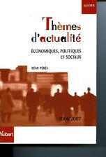 Thèmes d'actualité économiques, politiques et sociaux, 2006-2007