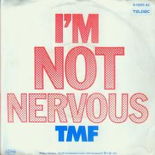 "7"" TMF/I´m Not Nervous (D) Thomas Fuchsberger"