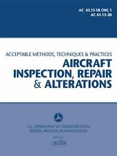FAA AC 43. 13-1B CHG 1 And 2B : Acceptable Methods, Techniques, and Practices...