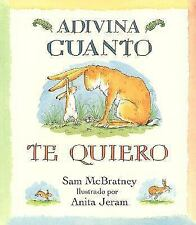 Adivina Cuanto Te Quiero (Guess How Much I Love You) (Turtleback Schoo-ExLibrary