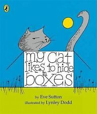 My Cat Likes to Hide in Boxes Board Book, Sutton, Eve, New Book