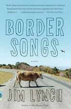 Vintage Contemporaries: Border Songs by Jim Lynch (2010, Paperback)