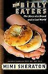 The Bialy Eaters: The Story of a Bread and a Lost World