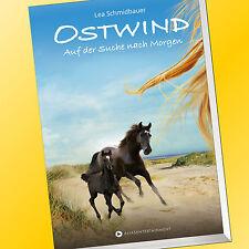 Lea Schmidbauer | OSTWIND | Auf der Suche nach Morgen | Ostwind (4)  (Buch)