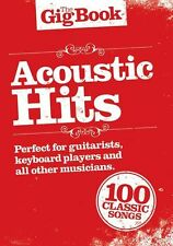 The Gig Book Acoustic Hits Learn to Play Piano Guitar Lyrics Music Book