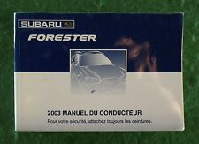 2003 03 Subaru Forester Owners Manual, Printed in French,  Near New C33B
