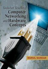 Tools for Teaching Computer Networking and Hardware Concepts by Nurul Sarkar...