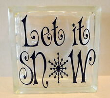 Let It Snow Glass Block Home or Office Decoration Tabletop Windowsill Shelf