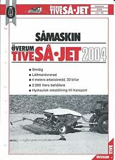 Farm Equipment Brochure - Overum - Tive SA Jet - 2004 - Drill  SWEDISH (F4889)