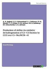 Production of Olefins Via Oxidative de-Hydrogenation of C3 C4 Fraction by Co2...