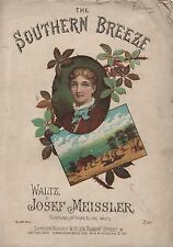 "ANTIQUE SHEET MUSIC - ""THE SOUTHERN BREEZE"" - WALTZ - JOSEF MEISSLER (c1880-90)"
