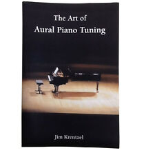 Aural Piano Tuning the best guide book just released 2015