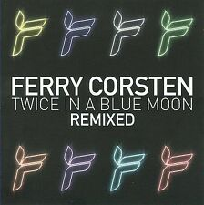 Twice In A Blue Moon Remixed 2009 by Ferry Corsten