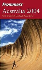 Frommer's Australia 2004 (Frommer's Complete Guides)