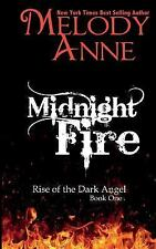 Rise of the Dark Angel: Midnight Fire : Rise of the Dark Angel Bk. 1 by...