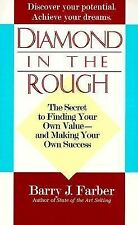 Diamond in the Rough: The secret to finding your own value - and making your own