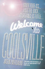 Welcome To Coolsville Mordaunt, Jason Very Good Book
