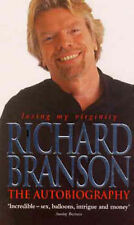 Losing My Virginity: The Autobiography, Sir Richard Branson