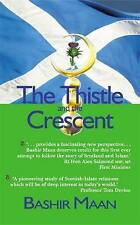 The Thistle and the Crescent, Bashir Maan Hardback book with dustwrapper Book