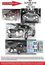 DÉCALS  1/43 réf 867 Renault ALPINE A110 PIOT   RMC 1973