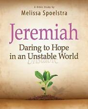Jeremiah - Women's Bible Study Participant Book : Daring to Hope in an...