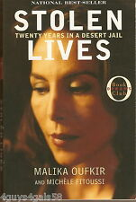 Stolen Lives : Twenty Years in a Desert Jail by Malika Oufkir and Michèle Fi...